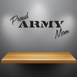 Proud Army Mom Decal