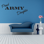 Proud Army Daughter Decal