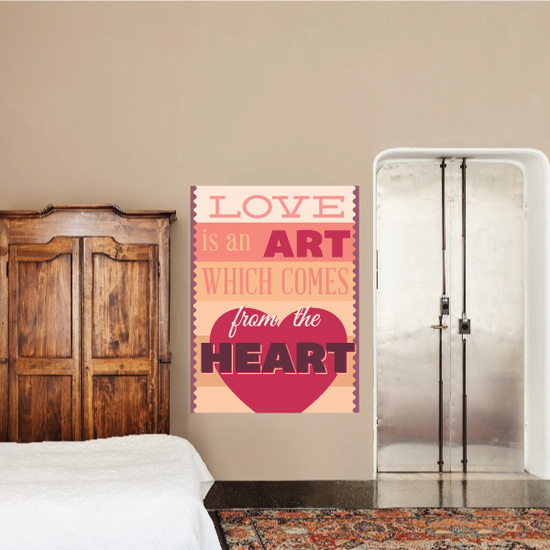 Love Is An Art Which Comes From The Heart Sticker