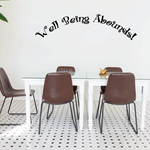 Well Being Abounds Wall Decal