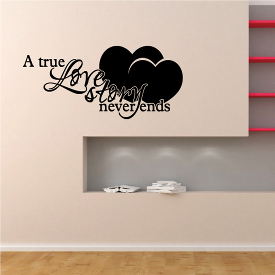 A True Love Story Never Ends Valentine's Day Decal