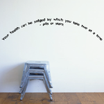 Your health can be judged by which you take two at a time pills or stairs Wall Decal