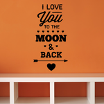 I Love You To The Moon &  Back Valentines Day Quote Decal