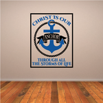 Christ is our Anchor Trhough All the Storms in Life Printed Die Cut Decal
