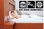 Eat. Sleep. Basketball. Quote Wall Decal - Vinyl Decal - Car Decal - Vd001