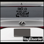 Big D and the kids table Decal