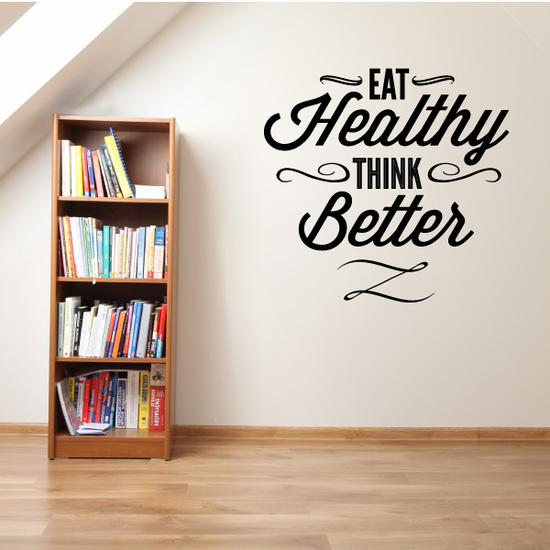 Eat Healthy Think Better Decal