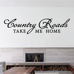 Country Roads Take Me Home Wall Decal