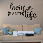 Lovin the Ranch Life Wall Decal