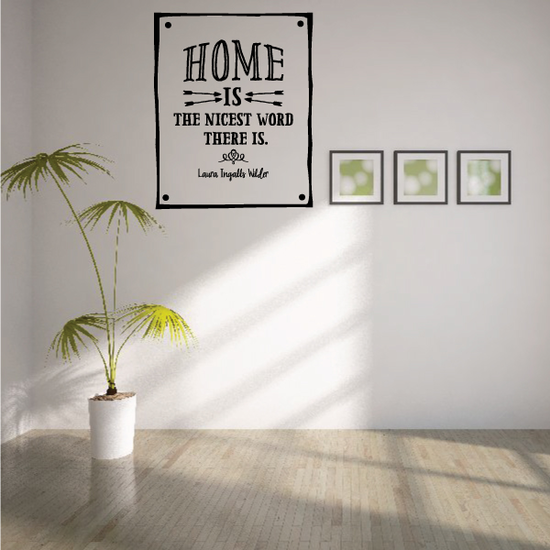 Home is The Nicest Word There Is Laura Wilder Wall Decal