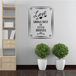 Love Grows Best Wall Decal