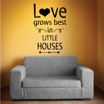 Love Grows Best in Wall Decal
