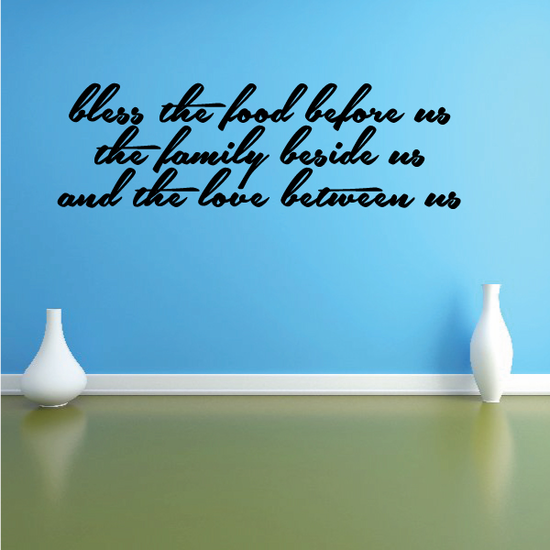 Bless The Food Before Us Quote Wall Decal