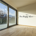 This is Our Happy Place Wall Decal