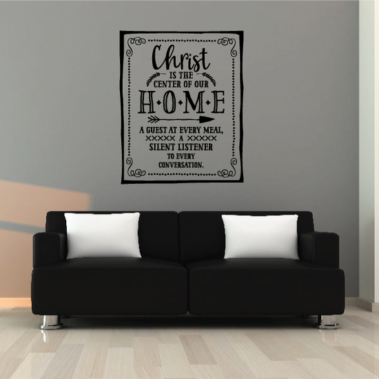 Christ is Center of our Home Wall Decal