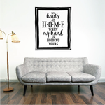 My Hearts at Home When My Hand is Holding Yours Wall Decal