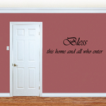 Bless this home and all Wall Decal