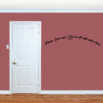 Peace Love and Joy to all who enter here Wall Sticker