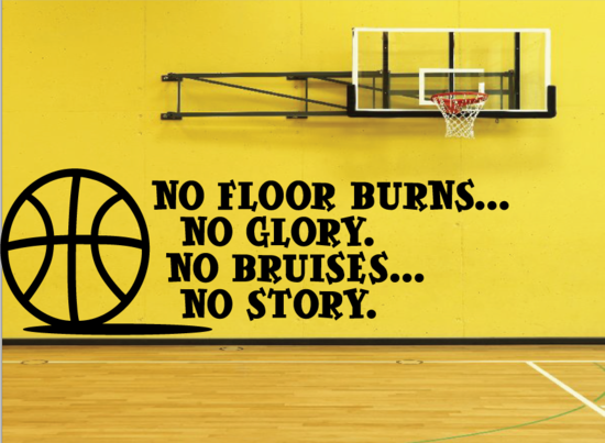 No Floor Burns No Glory No Bruises No Story  Quote Wall Decal - Vinyl Decal - Car Decal - Vd003
