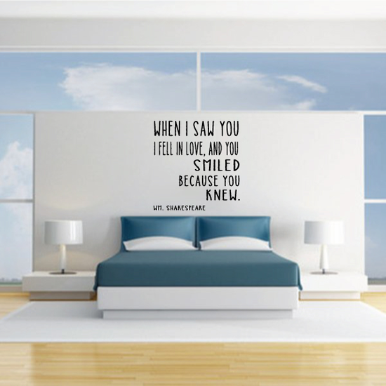 When I Saw You I Fell In Love And You Smiled Because You Knew Wedding Decal
