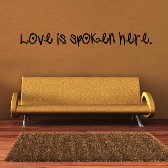 Love is spoken here Wall Decal