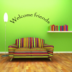 Welcome friends Arched Wall Decal