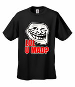 LOL U MAD? Men's T-Shirt