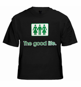 The Good Life Threesome T-Shirt