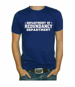 Redundancy Department T-Shirt