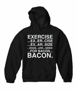 Exercise Eggs Are Sides For Bacon Adult Hoodie