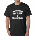 I Was Raised on TastyKakes and Cheesesteaks T-shirt
