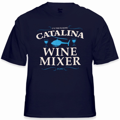 Step Brothers Movie The Catalina Fuc*ing Wine Mixer T-Shirt