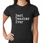 Best Teacher Ever Women's T-shirt