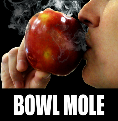 Bowl Mole - Turn A Fruit Into A Pipe