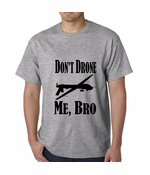 Don't Drone Me, Bro Men's T-shirt