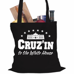 Cruz'in to the White House Tote Bag