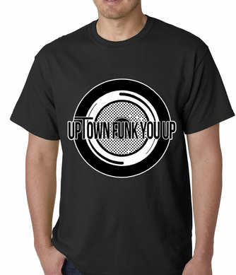 Uptown Funk You Up Record Men's T-shirt