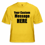 Personalized Custom Saying T-Shirt (Gold)