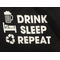 Drink Sleep Repeat Boxer Shorts