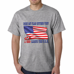 Does My Flag Offend You? Men's T-shirt