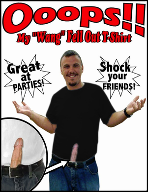 Ooops!!! My Wang Fell Out Mens Penis T-Shirt