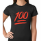 Keep It 100 Women's T-shirt