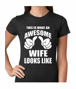 This is What An Awesome Wife Looks Like Women's T-shirt