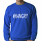 Hangry #Hangry Adult Crewneck Sweatshirt