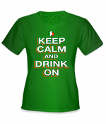 Keep Calm and Drink On Girl's T-Shirt