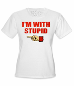 I'm With Stupid Novelty Girls T-Shirt