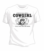 Don't Call Me A Cowgirl T-Shirt