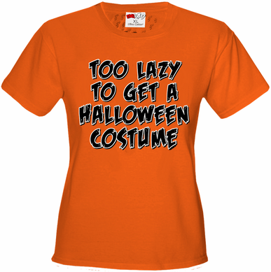 Too Lazy To Get a Halloween Costume Women's T-Shirt