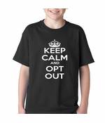 Keep Calm and Opt Out of Common Core Kid's T-shirt