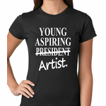 Young Aspiring Artist (President Crossed Out) Women's T-shirt
